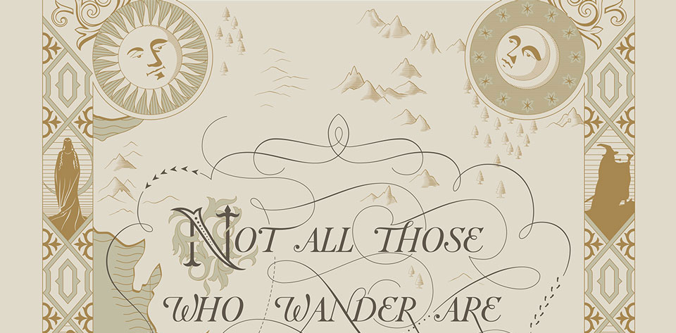 Not All Those Who Wander Are Lost - Tolkien's Quote on Middle Earth Ivory Color Old Antique Map Lettering Design