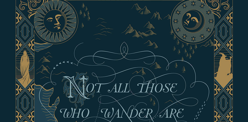 Not All Those Who Wander Are Lost - Tolkien's Quote on Middle Earth Navy Blue and Gold Dramatic Map Lettering Design