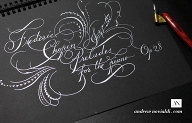 Frederic Chopin 24 Preludes for Solo Piano Op. 28 Calligraphy Spencerian Silver Ink on Black Paper Romantic Flourishes Design