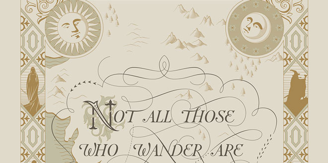 Not All Those Who Wander Are Lost - Tolkien's Quote on Middle Earth Ivory Parchment Color Old Antique Map Lettering Design